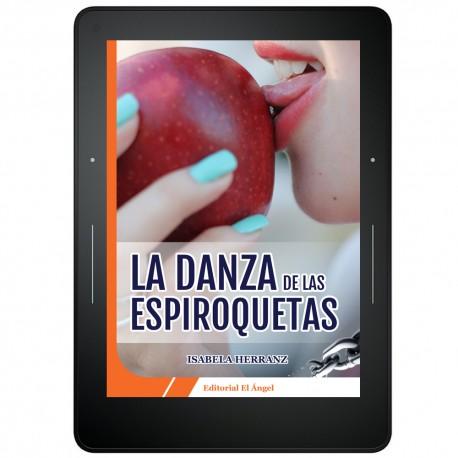 LA DANZA DE LAS ESPIROQUETAS - EBOOK