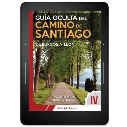 GUÍA OCULTA DEL CAMINO DE SANTIAGO IV - EBOOK