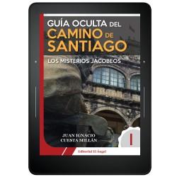 GUÍA OCULTA DEL CAMINO DE SANTIAGO I - EBOOK