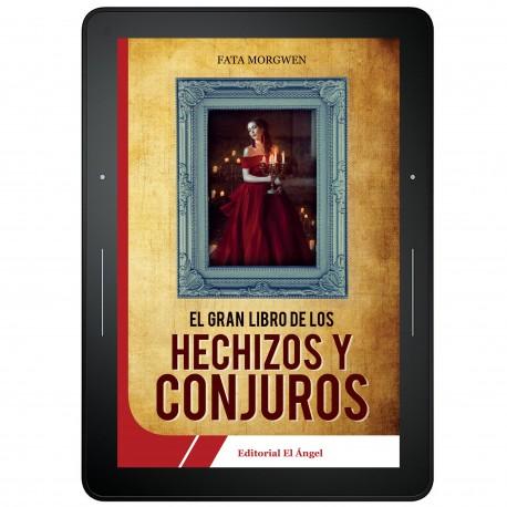 El Gran Libro de los Hechizos y Conjuros - EBOOK