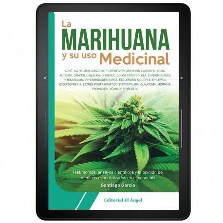 La Marihuana y su uso medicinal
