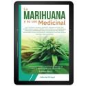 La Marihuana y su uso medicinal EBOOK