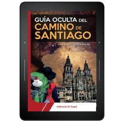 GUÍA OCULTA DEL CAMINO DE SANTIAGO - EBOOK