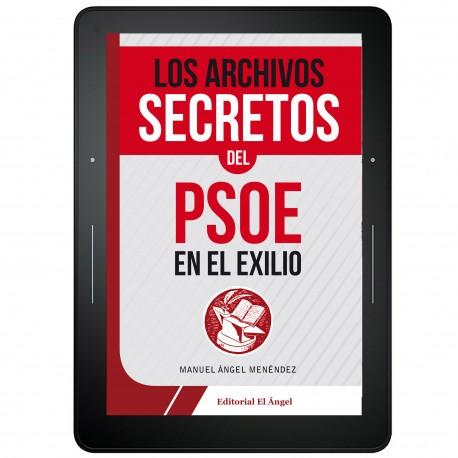 Portada archivos secretos del PSOE en el exilio