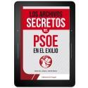 Los Archivos secretos del PSOE en el exilio - EBOOK