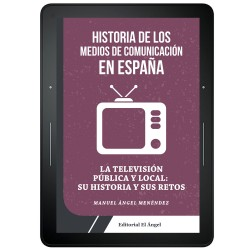 La TV pública y local en España Su historia y sus retos