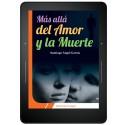Más Allá del Amor y La Muerte - EBOOK