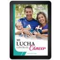 Mi lucha contra el cáncer - EBOOK