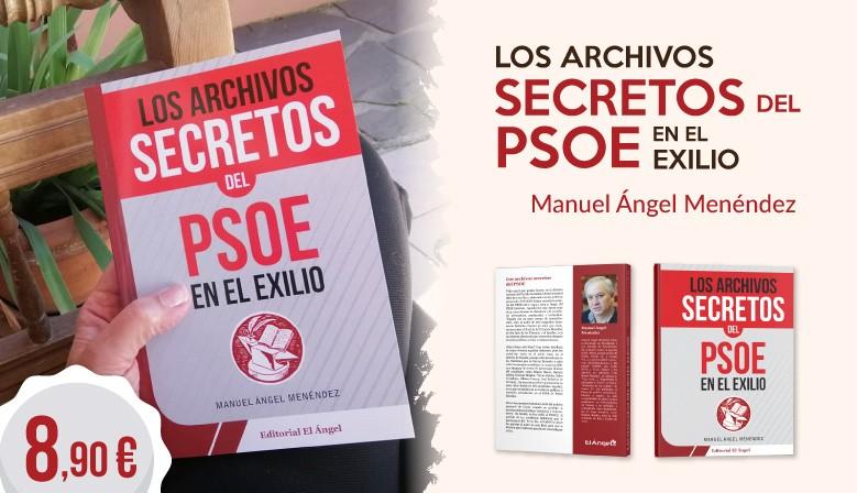 Libro archivos secretos del PSOE en el exilio