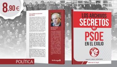 Secretos del PSOE en el exilio